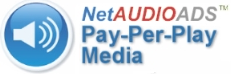 Pay-Per-Play: NetAudioAds Internet Audio Advertisments