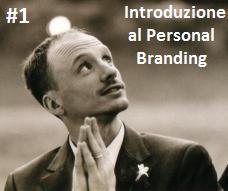 #1: Introduzione al Personal Branding