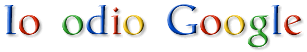 Io odio Google