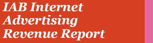 IAB Internet Advertising Revenue Report 2010