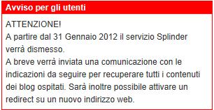 Splinder chiuderà il 31 Gennaio 2012