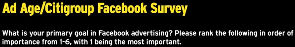 What is your primary goal in Facebook advertising?