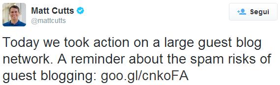 Il tweet di Matt Cutts che annuncia la penalizzazione di un guest blog network