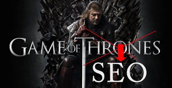 SEO & Game of Thrones