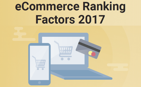 eCommerce Ranking Factors 2017