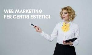 Web Marketing per Centri Estetici