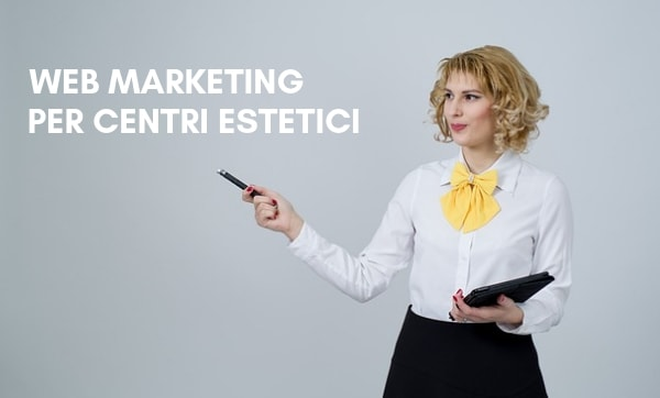 Web Marketing per Centri Estetici