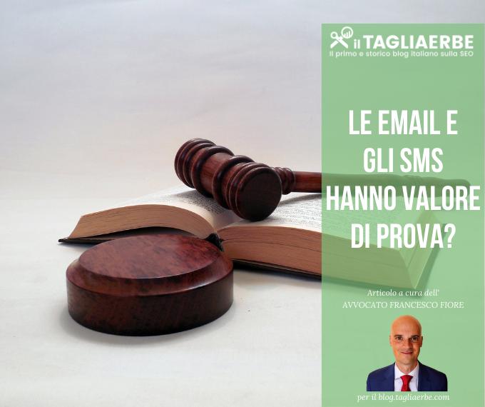 E-mail ed Sms valore di prova